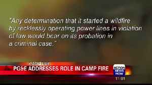 PG&E addresses role in Camp Fire [Video]