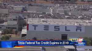 Tesla Federal Tax Credit Expires in 2019 [Video]