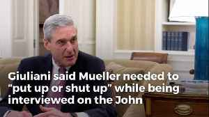 'Put Up or Shut Up': Giuliani Ruthlessly Tears into Mueller, Calls for Report To Be Submitted [Video]