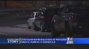 Young Son Of Hartford Stabbing Victim Found Wandering In Worcester Street [Video]