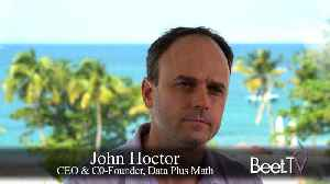 Data Plus Math Seeks To Provide Fast, Low-Cost TV Attribution [Video]
