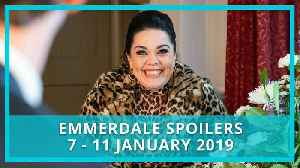 Emmerdale spoilers: 7 - 11 January 2019 [Video]