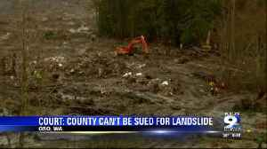 Court rules county can't be sued for deadly Oso landslide [Video]
