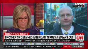 CNN anchor grills brother of detained American in Russia about his anti-CNN posts [Video]