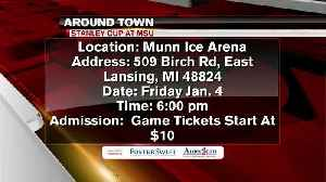 Around Town 1/3/19: Stanley Cup at MSU [Video]