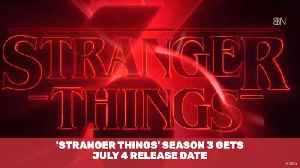 Stranger Things Season 3 Releases July 4th [Video]