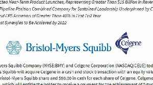 Bristol-Myers buys Celgene for $74 billion [Video]