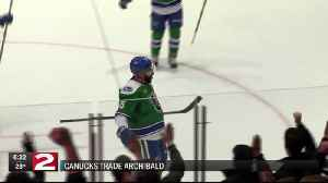 Canucks trade Archibald [Video]