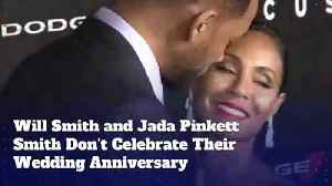 Will Smith and Jada Pinkett Smith Don't Celebrate Their Wedding Anniversary [Video]