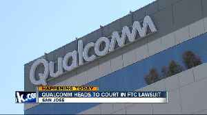Lawsuit against Qualcomm heads to court [Video]