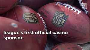 NFL Enters Multiyear Deal with Its First Official Casino Sponsor [Video]