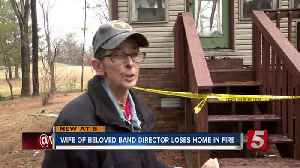 Wife of beloved band director loses home in fire [Video]