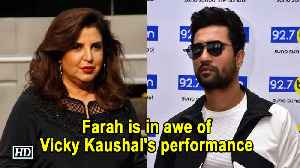 Farah Khan is in awe of Vicky Kaushal's performance [Video]