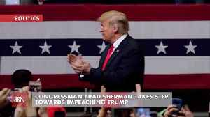 Congressman Brad Sherman Takes First Shot At Impeaching President Trump [Video]
