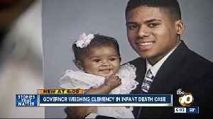 Governor weighing clemnecy in infant death case [Video]