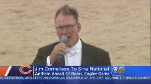 Jim Cornelison To Sing National Anthem Ahead Of Bears, Eagles Game [Video]