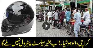 No petrol in Karachi if you are not wearing a helmet [Video]