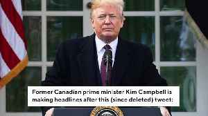 Former Canadian PM Kim Campbell: Trump 'Really Is A Motherf***er' [Video]