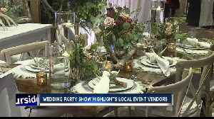 Wedding Party Show highlights local event vendors [Video]
