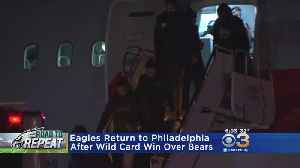 Eagles Return To Philadelphia After Wild Card Win Over Bears [Video]