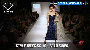 Style Week Spring Summer 2019 - Seed Show | FashionTV | FTV [Video]