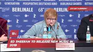Ed Sheeran Is Releasing New Music And A New Movie [Video]