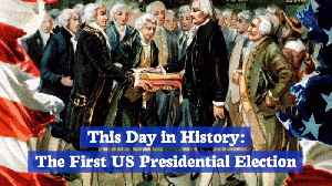 The First Presidential Election: This Day In History [Video]