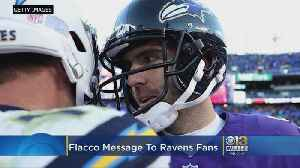 Joe Flacco To Fans: