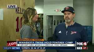 The Minnesota Twins hold fantasy camp in Fort Myers [Video]