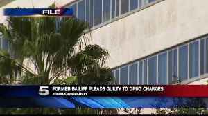 Former Hidalgo Co. Court Bailiff Accused in Drug-Selling Plot Pleads Guilty [Video]