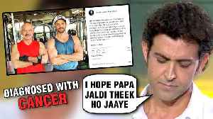 SHOCKING! Rakesh Roshan Diagnosed With CANCER! Hrithik Roshan CONFIRMS The News [Video]