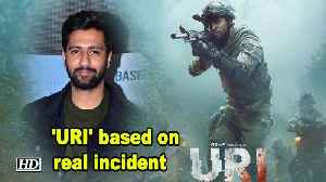 'URI' is based on real incident :Vicky Kaushal [Video]