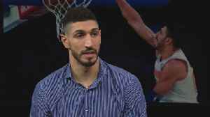 Knicks center Enes Kanter on why he fears for his life if he travels abroad [Video]