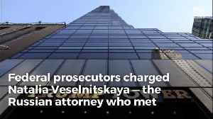 News video: DOJ Indicts Russian Attorney from Trump Tower Meeting with Obstruction of Justice