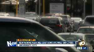 New parking plan will cost some UTC mall employees [Video]