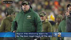 Report: McCarthy Wants Only Jets Head Coach Job [Video]