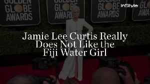 Jamie Lee Curtis Really Does Not Like the Fiji Water Girl [Video]