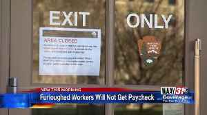 Furloughed Workers Will Not Get Paycheck [Video]