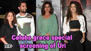 Celebs grace special screening of Uri: The Surgical Strike [Video]