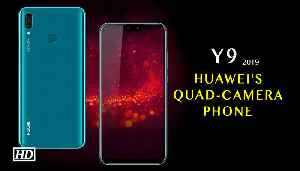 First Impression | Huawei unveils quad-camera phone Y9 in India [Video]