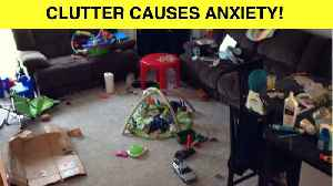 There's Scientific Evidence That Clutter Causes Anxiety [Video]