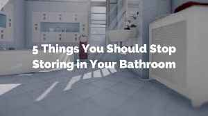 What Do You Keep In the Bathroom That You Shouldn't [Video]