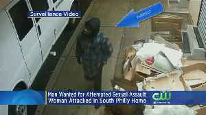 Man Wanted For Attacking Woman In South Philly [Video]