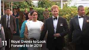 11 Royal Events to Look Forward to in 2019 [Video]