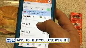 Lose weight with these helpful apps   Tully's How-To [Video]