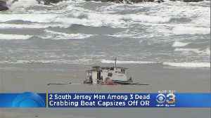 2 South Jersey Men Among 3 Dead After Crabbing Boat Capsizes Off Oregon Coast [Video]