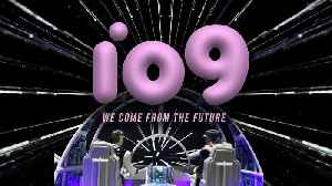 We Come From The Future: We Are io9 [Video]