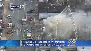 No Reported Injuries Following Fire At KFC, Taco Bell In Wilmington [Video]