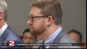 Gloversville mayor resigns, pleads guilty in misconduct case [Video]