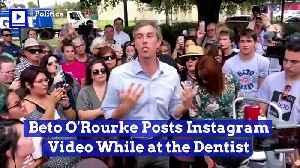 Beto O'Rourke Posts Instagram Video While at the Dentist [Video]